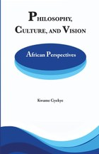 Philosophy Culture and Vision: African Perspectives