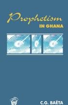 Prophetism in Ghana