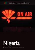 Public Broadcasting in Africa Series: Nigeria