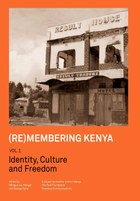 (Re)membering Kenya Vol 1
