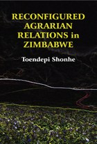 Reconfigured Agrarian Relations in Zimbabwe