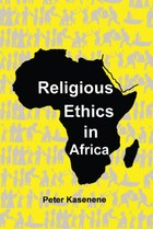 Religious Ethics in Africa