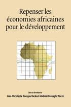 Repenser les economies africaines pour le developpement