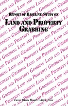 Report of Baseline Study on Land and Property Grabbing