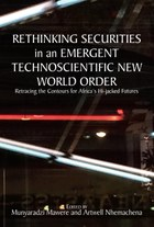 Rethinking Securities in an Emergent Technoscientific New World Order