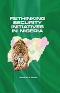 Rethinking Security Initiatives in Nigeria