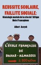 Réussite scolaire, Faillite Sociale