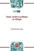 Santé, société et politiqueen Afrique