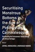 Securitising Monstrous Bottoms in the Age of Posthuman Carnivalesque?