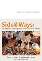 Side@Ways: Mobile Margins and the Dynamics of Communication in Africa