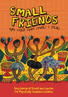Small Friends and other stories and poems