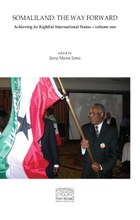 Somaliland: The Way Forward Vol 1