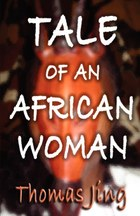 Tale of an African Woman