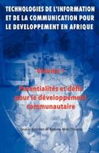 Technoligies de l'information et del la communication pour le developpment en afrique Vol. 1