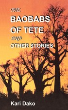 The Baobabs of Tete and Other Stories