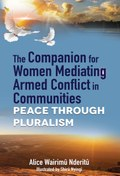 The Companion for Women Mediating Armed Conflict in Communities