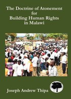 The Doctrine of Atonement for Building Human Rights in Malawi