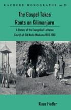 The Gospel Takes Roots on Kilimanjaro