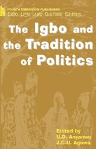 The Igbo and the Tradition of Politics