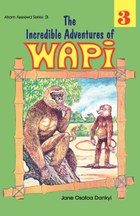 The Incredible Adventures of Wapi. Book 3