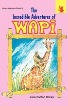 The Incredible Adventures of Wapi. Book 4