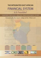 The Integrated East African Financial System: Is it Feasible?