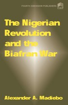 The Nigerian Revolution and the Biafran War