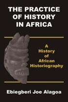 The Practice of History in Africa