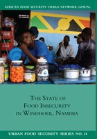 The State of Food Insecuritity in Windhoek, Namibia
