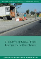 The State of Urban Food Insecuritity in Cape Town
