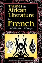 Themes in African Literature in French