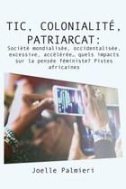 TIC, colonialité, patriarcat