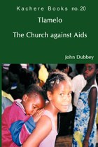 Tlamelo: The Church Against Aids