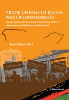 Trade Unions in Kenya's War of Independence