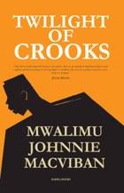 Twilight of Crooks