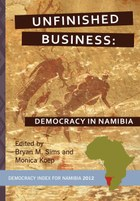 Unfinished Business: Democracy in Namibia