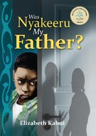 Was Nyakeeru My Father