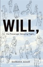 Will, the Passenger Delaying Flight...
